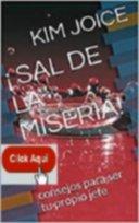 ¡ SAL DE LA MISERIA !